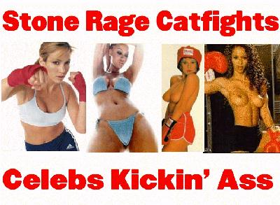 Click Here to return to Stone Rage Catfights